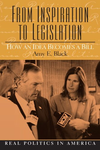From Inspiration to Legislation: How an Idea Becomes a Bill 9780131107540