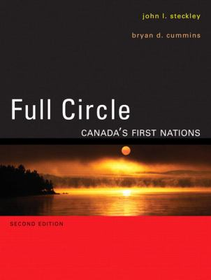 Full Circle: Canada's First Nations 2nd 9780132305631