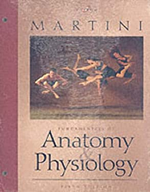 Fundamentals of Anatomy and Physiology - 5th Edition