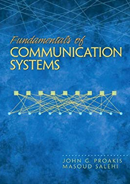 Fundamentals of Communication Systems 9780131471351