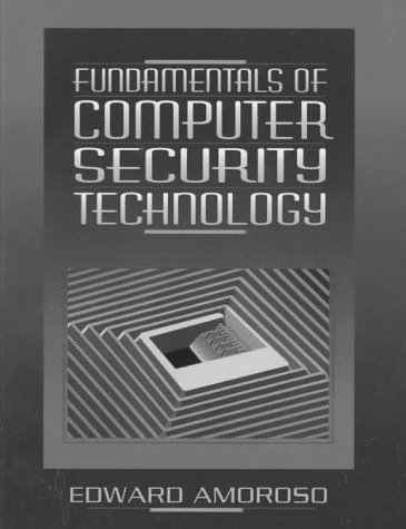 Fundamentals of Computer Security Technology 9780131089297