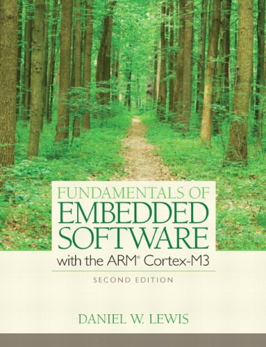 Fundamentals of Embedded Software with the Arm(r) Cortex-M3 9780132916547