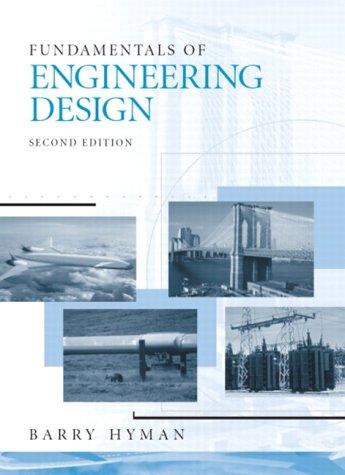 Fundamentals of Engineering Design 9780130467126