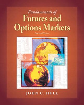 Fundamentals of Futures and Options Markets [With CDROM] - 7th Edition