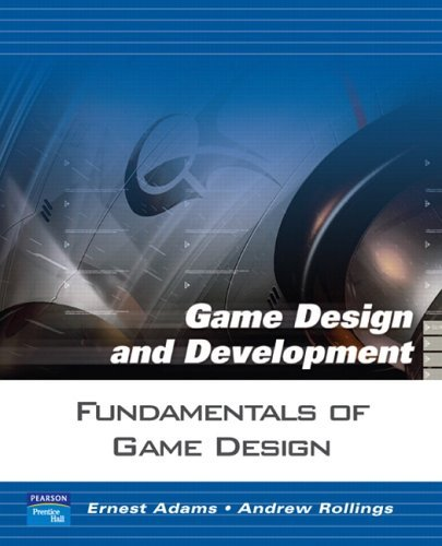 Fundamentals of Game Design 9780131687479