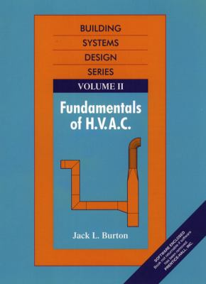 Fundamentals of HVAC Building Systems Design, Vol 2 9780139075933