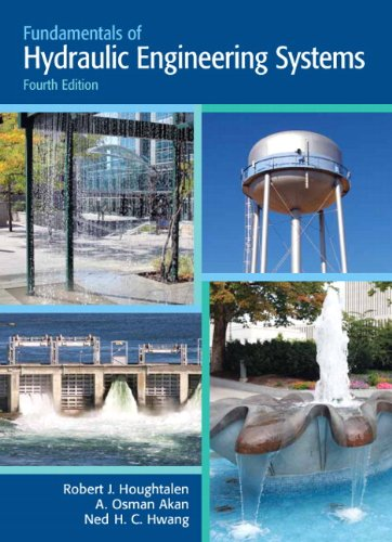Fundamentals of Hydraulic Engineering Systems 9780136016380