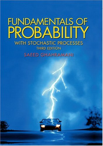 Fundamentals of Probability, with Stochastic Processes 9780131453401