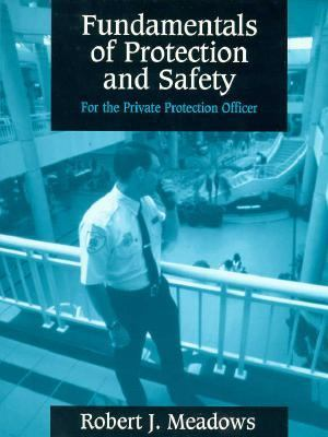 Fundamentals of Protection and Safety for the Private Protection Officer 9780137205097