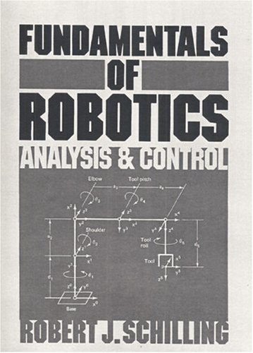 Fundamentals of Robotics: Analysis and Control 9780133444339