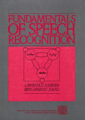 Fundamentals of Speech Recognition 9780130151575