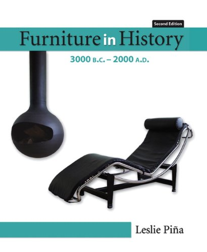 Furniture in History: 3000 B.C.-2000 A.D. 9780132447287