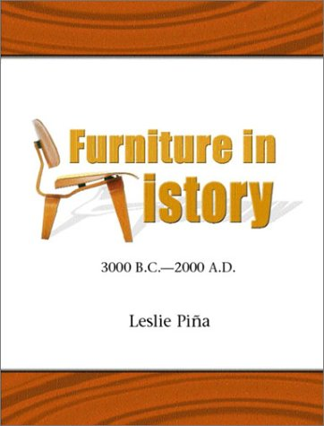 Furniture in History: 3000 B.C. - 2000 A.D. 9780132610414