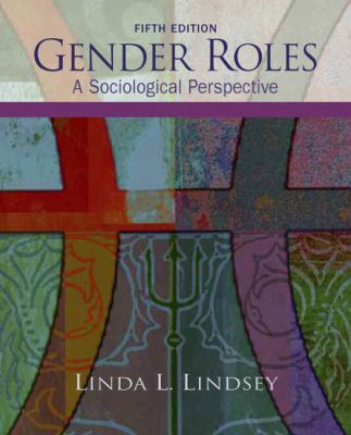 Gender Roles: A Sociological Perspective 9780132448307
