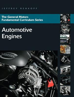 General Motors Fundamental Curriculum Series: Automotive Engines 9780132411431