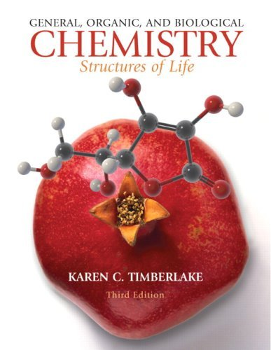 General, Organic, and Biological Chemistry: Structures of Life 9780136054542