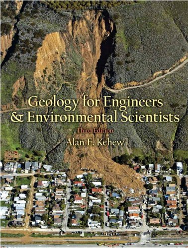 Geology for Engineers and Environmental Science 9780131457300