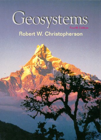 Geosystems: An Introduction to Physical Geography [With CDROM] 9780130108456
