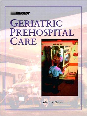 Geriatric Prehospital Care 9780130186829