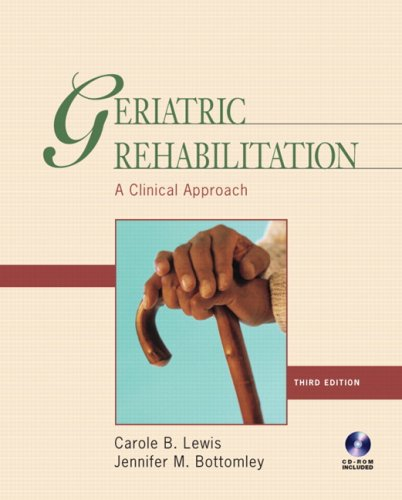 Geriatric Rehabilitation: A Clinical Approach 9780131708266
