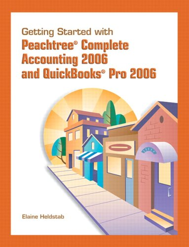 Getting Started for Peachtree and QuickBooks Pro 2006 9780131756182