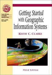 Getting Started with Geographic Information Systems [With CDROM] 340001