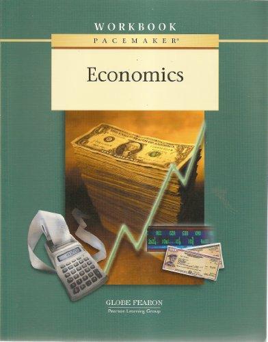 Gf Economics Pacemaker Third Edition Wkbk 2001c 9780130236166