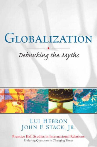 Globalization: Debunking the Myths 9780130988973