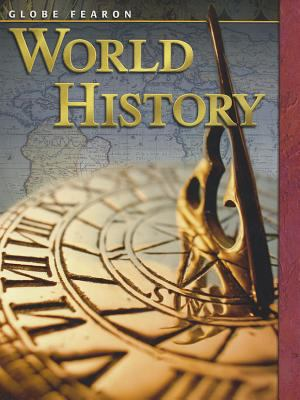 Globe Fearon World History Student Edition 2004 9780130239921