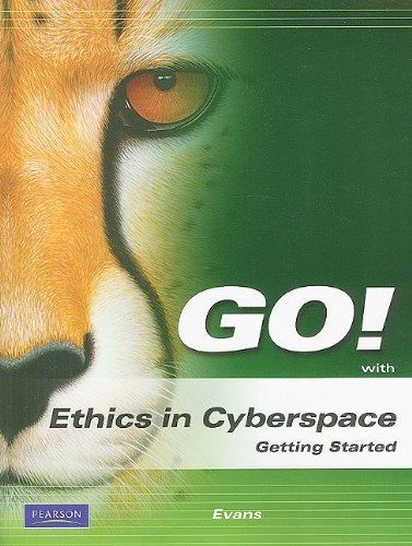 Go! Ethics in Cyberspace 9780135052938