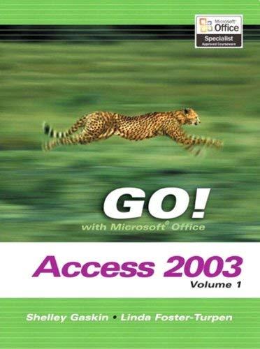 Go Series: Microsoft Access 2003 Volume 1 9780131434271