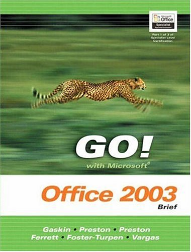Go Series: Microsoft Office 2003 Brief 9780131444201