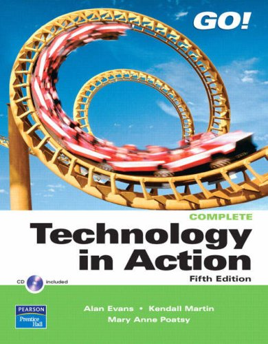Go! Technology in Action, Complete [With CDROM] 9780135137208
