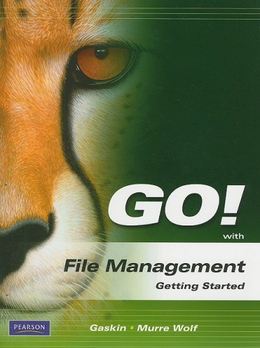 Go! with File Management Getting Started [With CDROM] 9780135060063