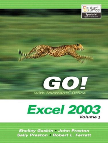 Go! with Microsoft Excel 2003, Vol 2 and Student CD Package 9780131791473