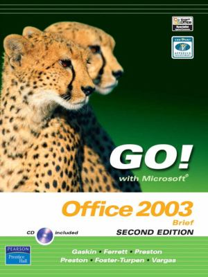 Go! with Microsoft Office 2003 Brief [With 2 CDROMs] 9780131573581