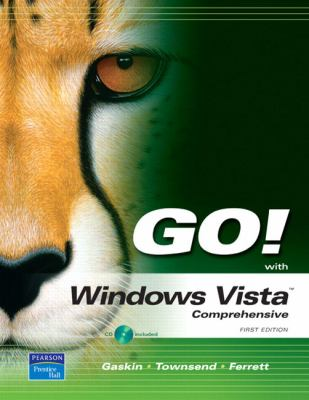 Go! with Microsoft Vista Comprehensive [With CDROM] 9780136140771