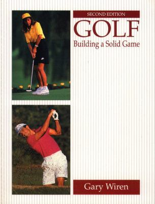 Golf: Building a Solid Game 9780133591002