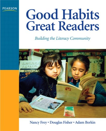 Good Habits, Great Readers: Building the Literacy Community 9780131597174