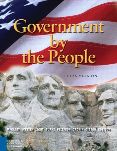 Government by the People: Texas Teaching and Learning, Classroom Edition 9780131934290