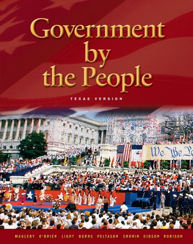 Government by the People Texas Version 9780131921573