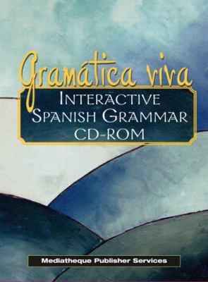 Gramatica Viva: Interactive Spanish Grammar 9780131117969