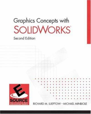 Graphics Concepts with Solidworks 9780131409156