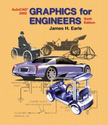 Graphics for Engineers with AutoCAD 2002 9780130081728