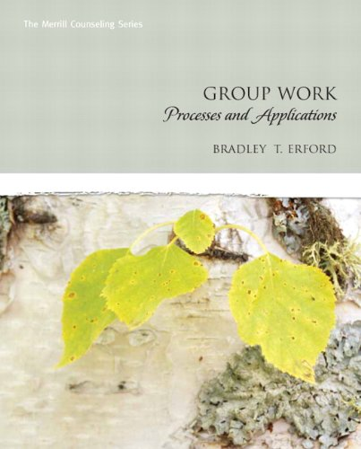 Group Work: Processes and Applications 9780131714106