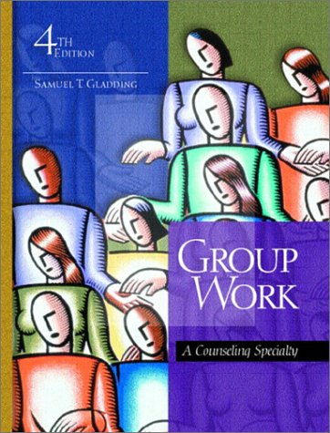 Group Work: A Counseling Specialty 9780130613059
