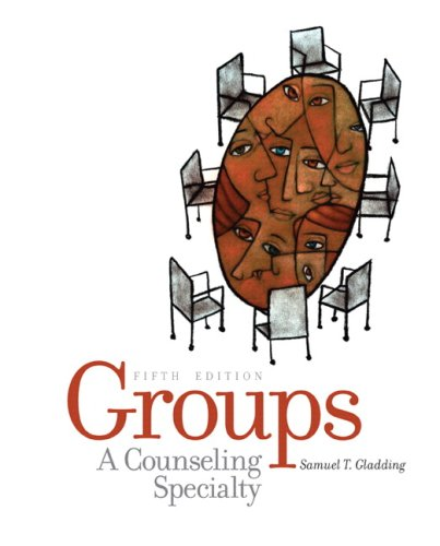 Groups: A Counseling Specialty 9780131735958
