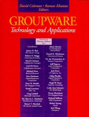 Groupware: Technology and Applications 9780133051940