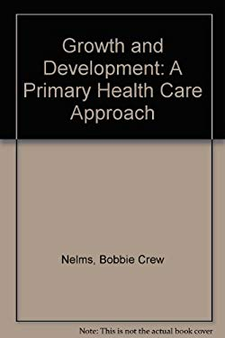 Growth and Development: A Primary Health Care Approach