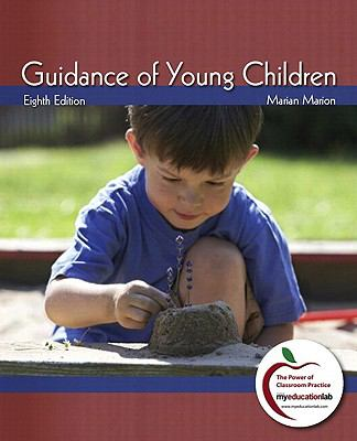 Guidance of Young Children [With Myeducationlab] 9780131381193